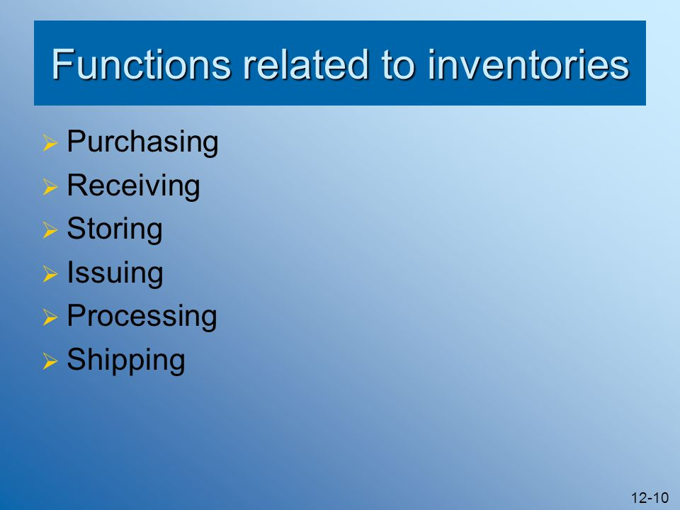 Functions related to inventories