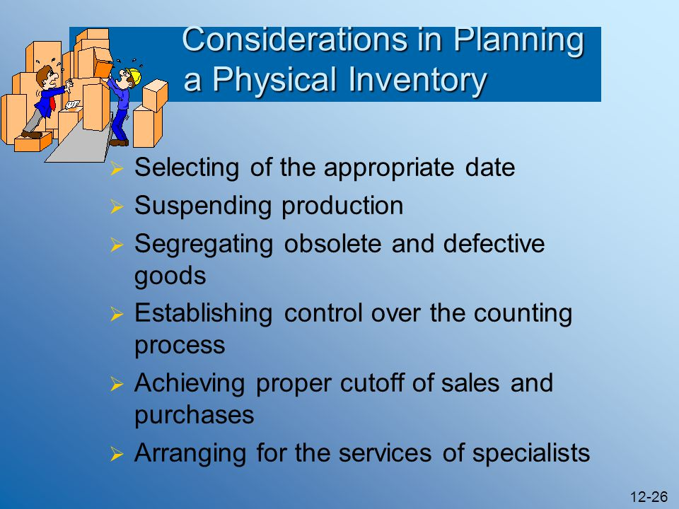 Considerations in Planning a Physical Inventory