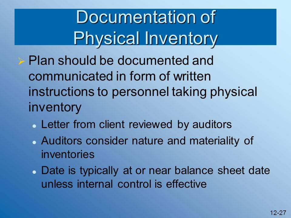 Documentation of Physical Inventory