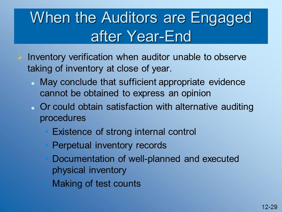 When the Auditors are Engaged after Year-End