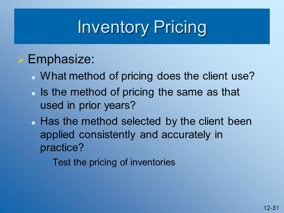 Inventory Pricing Emphasize: