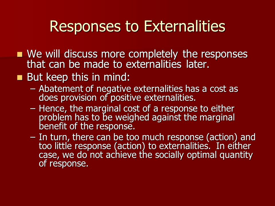 Responses to Externalities