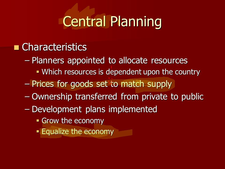 Central Planning Characteristics