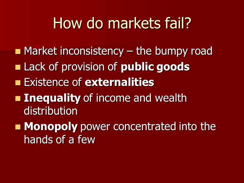 How do markets fail Market inconsistency – the bumpy road