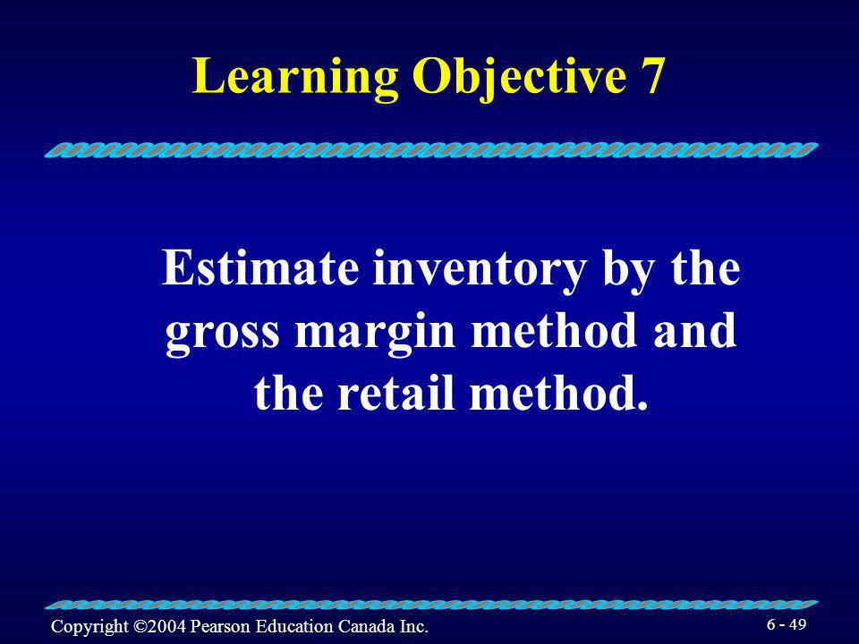 Estimate inventory by the gross margin method and the retail method.