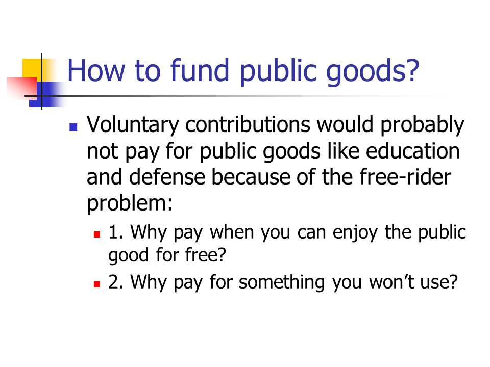 How to fund public goods