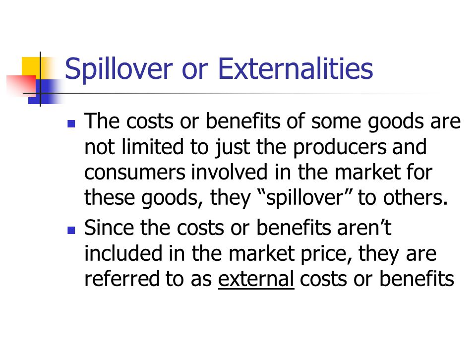 Spillover or Externalities
