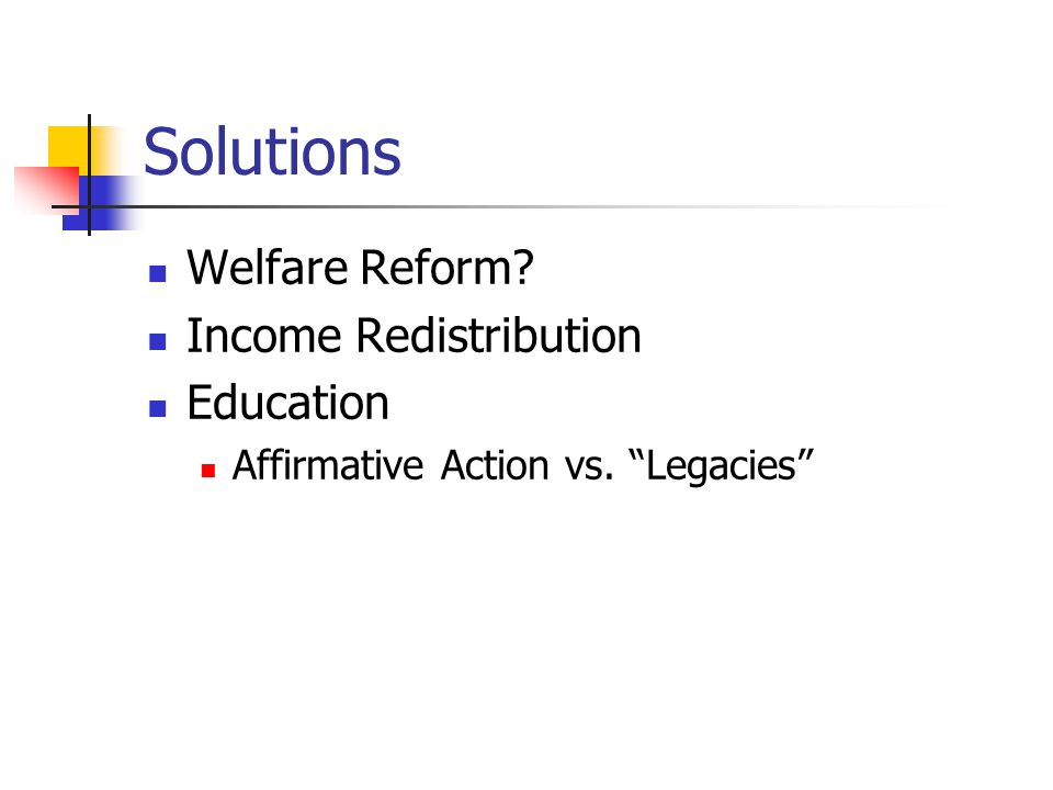 Solutions Welfare Reform Income Redistribution Education