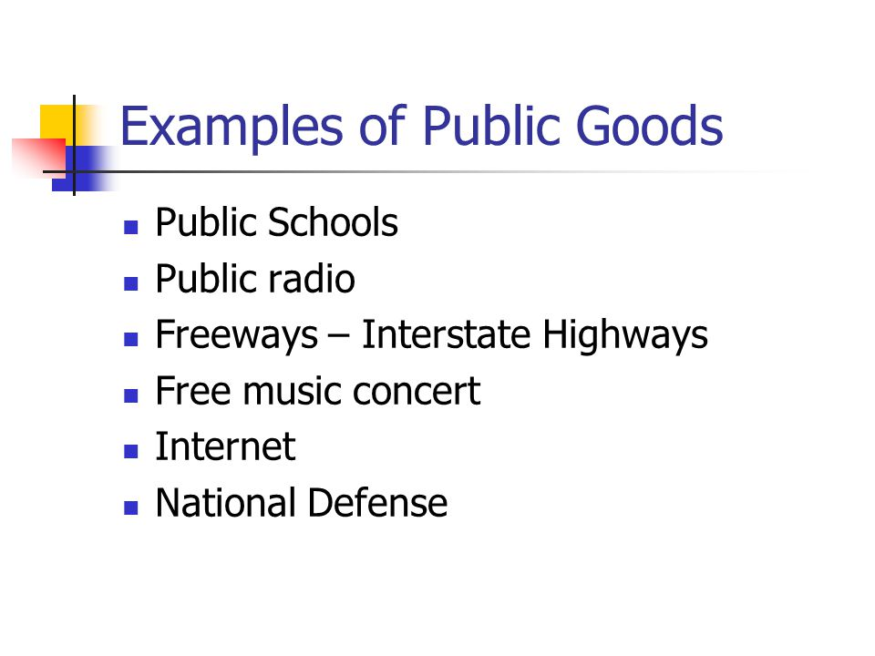 Examples of Public Goods