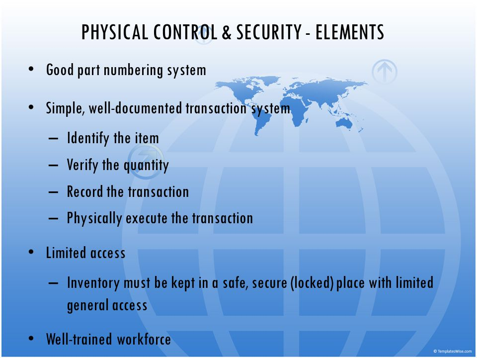 PHYSICAL CONTROL & SECURITY - ELEMENTS