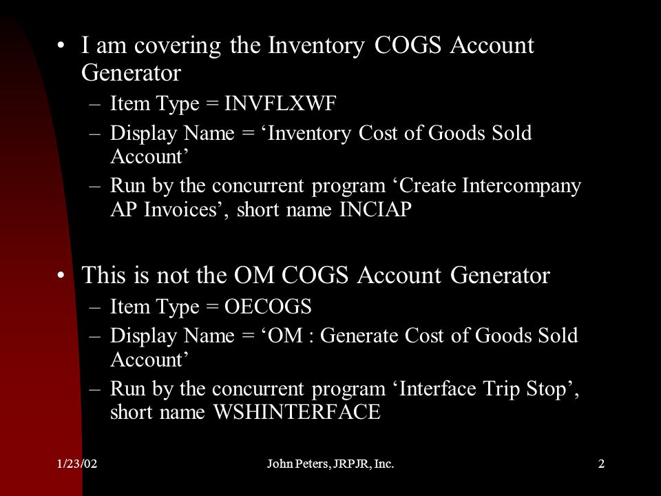 I am covering the Inventory COGS Account Generator