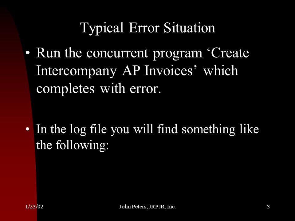 Typical Error Situation