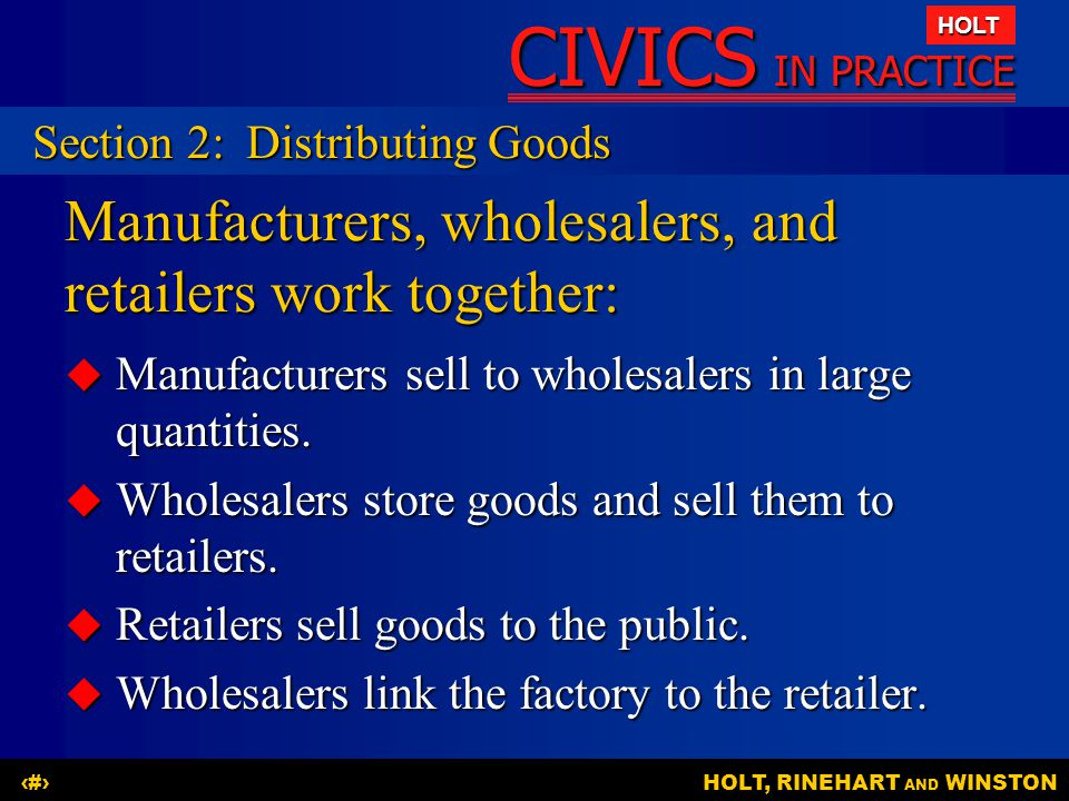 Manufacturers, wholesalers, and retailers work together:
