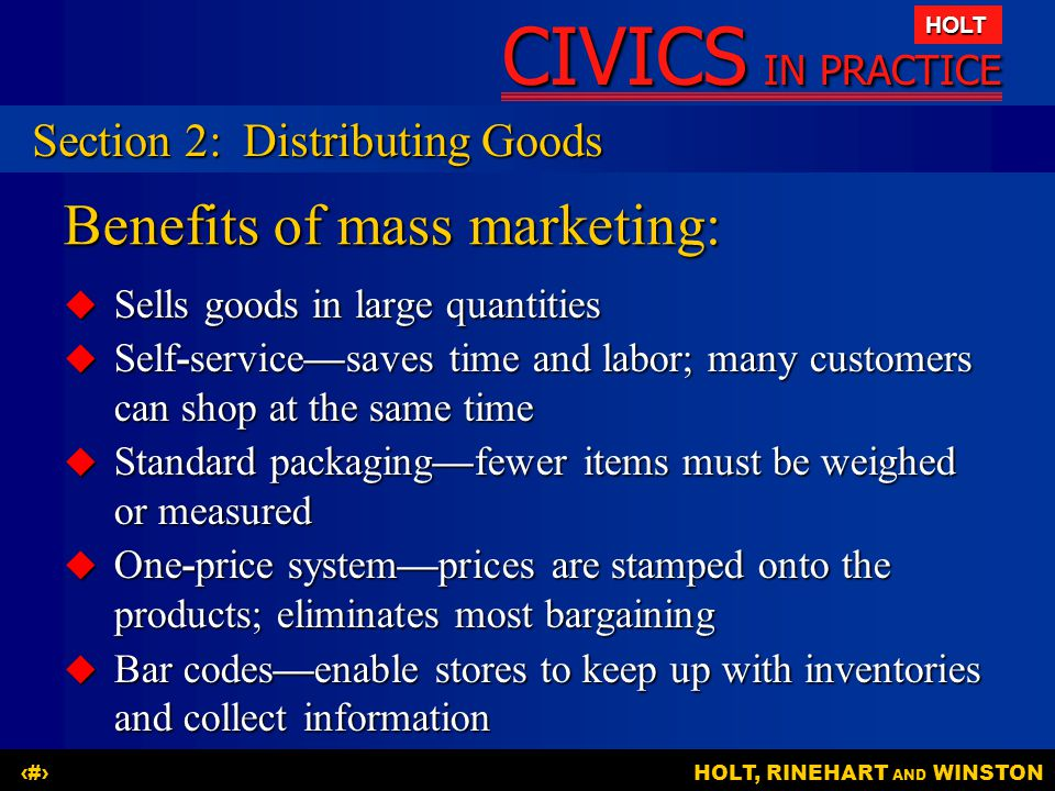 Benefits of mass marketing: