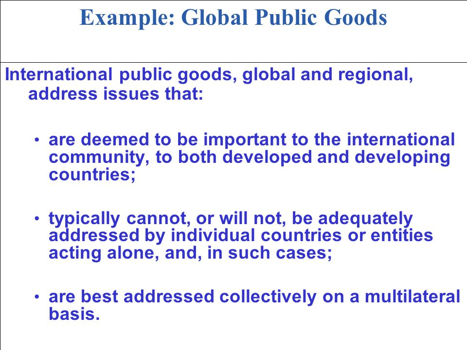 Example: Global Public Goods