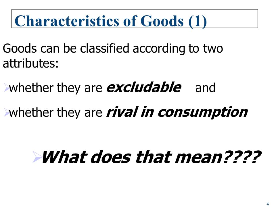 Characteristics of Goods (1)