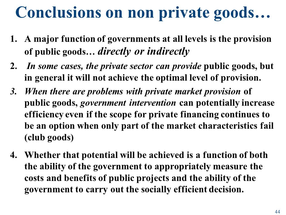 Conclusions on non private goods…