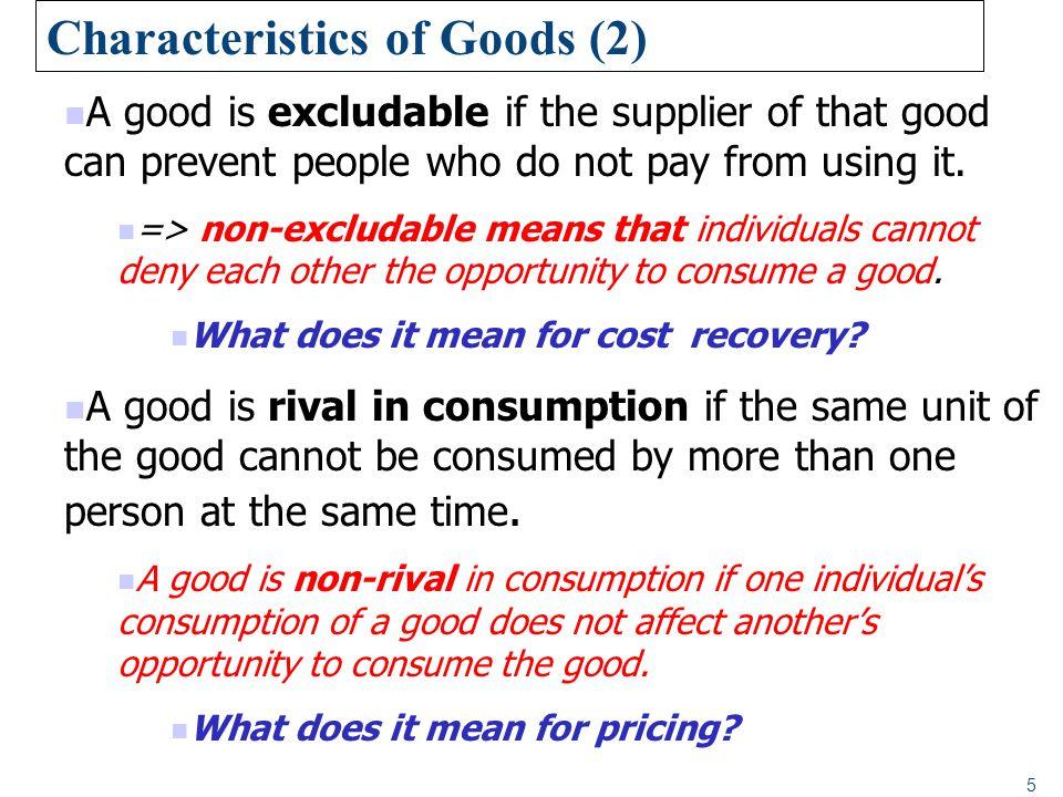 Characteristics of Goods (2)
