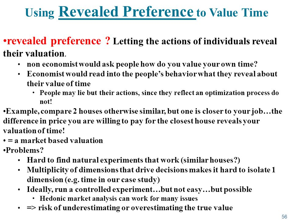 Using Revealed Preference to Value Time