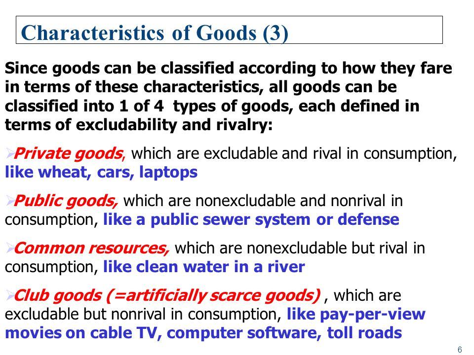 Characteristics of Goods (3)