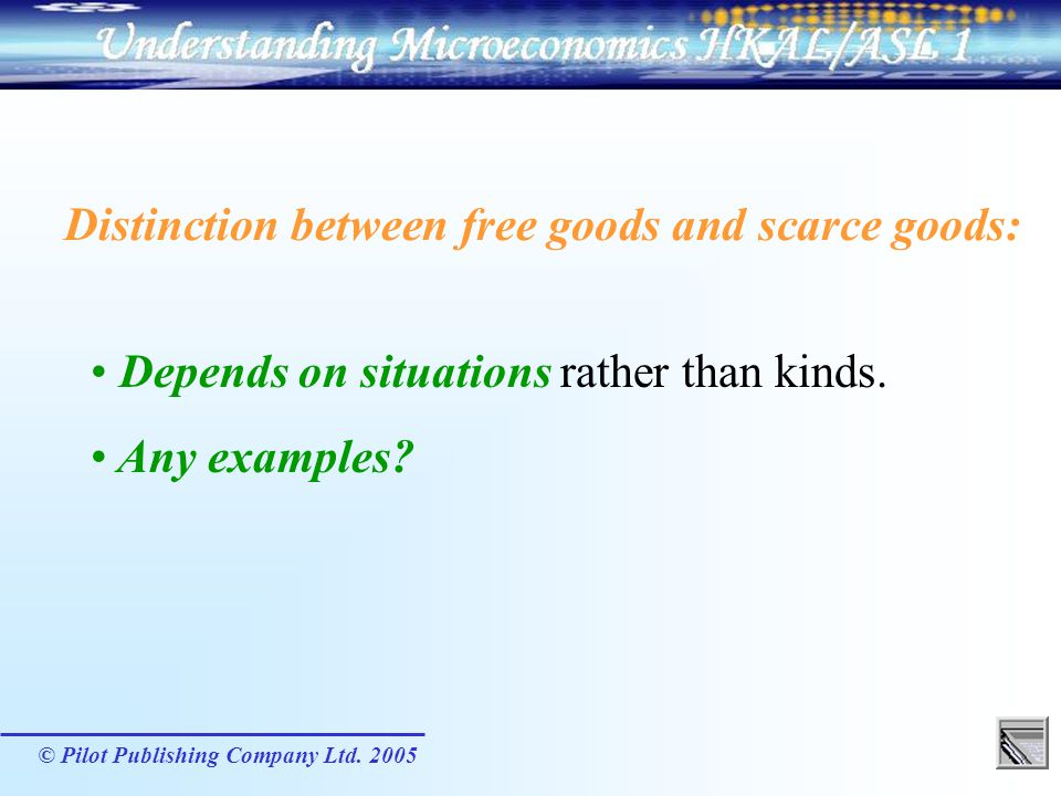 Distinction between free goods and scarce goods:
