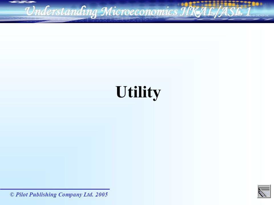 Utility © Pilot Publishing Company Ltd. 2005