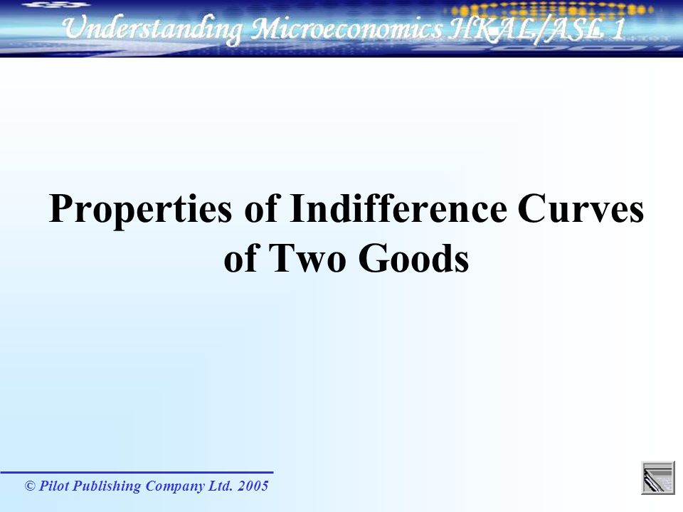Properties of Indifference Curves of Two Goods