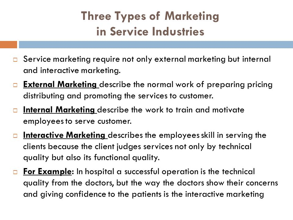 Three Types of Marketing in Service Industries