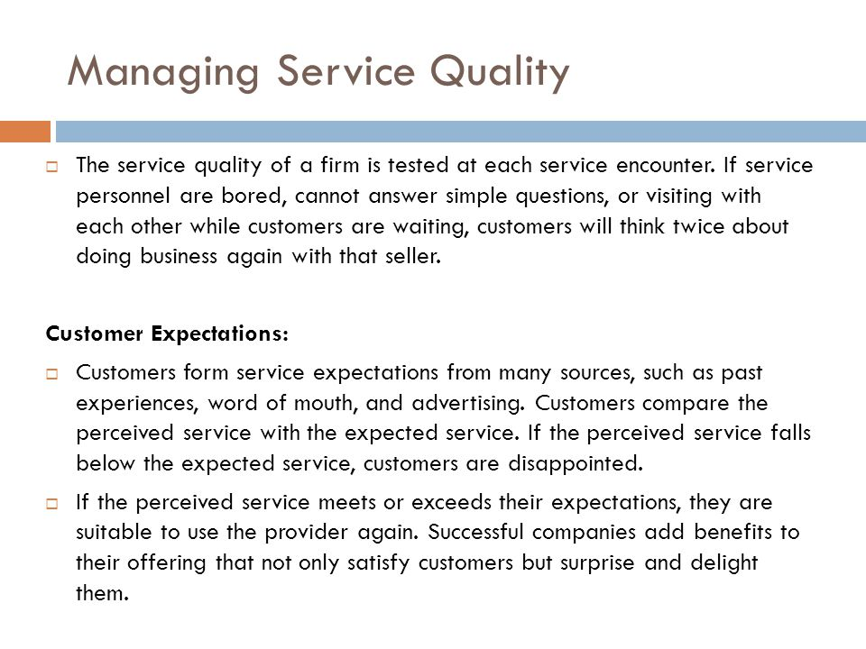Managing Service Quality