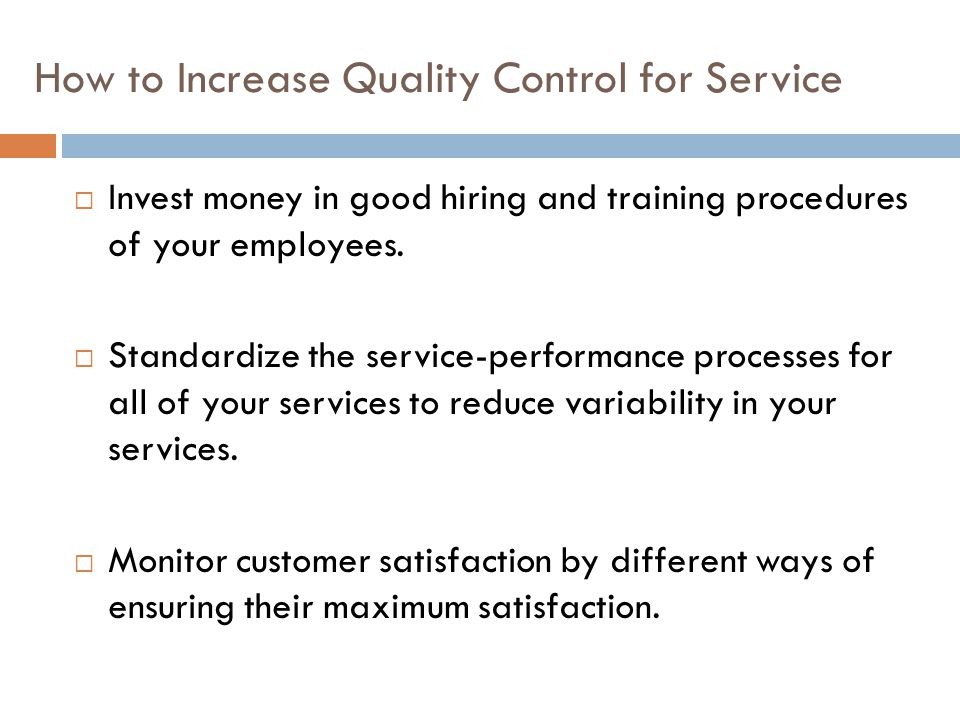 How to Increase Quality Control for Service