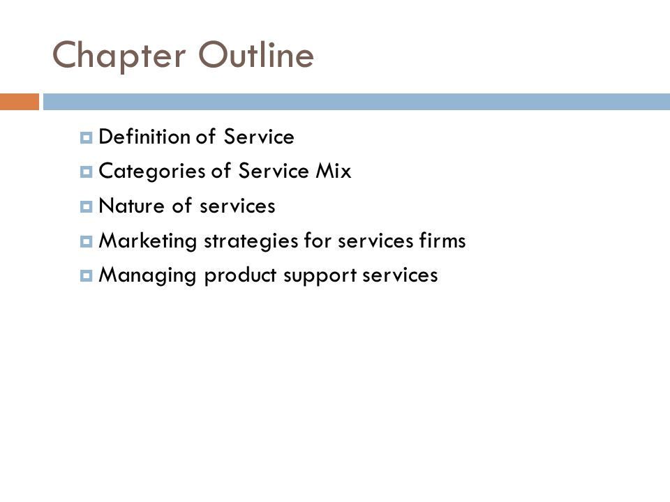 Chapter Outline Definition of Service Categories of Service Mix