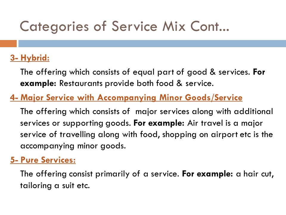 Categories of Service Mix Cont...