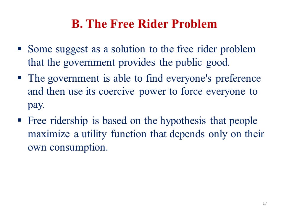 B. The Free Rider Problem