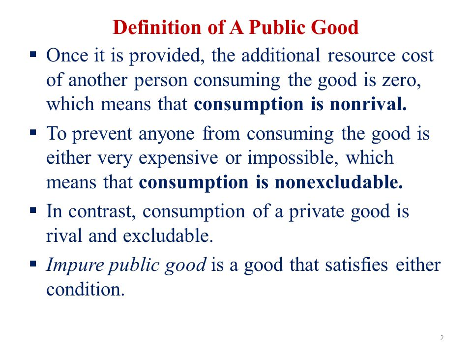 Definition of A Public Good