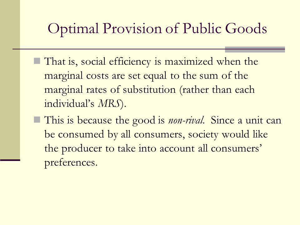 Optimal Provision of Public Goods