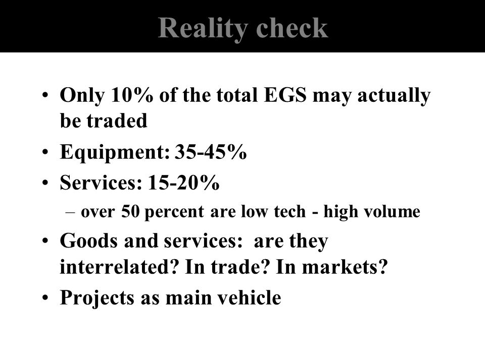 Reality check Only 10% of the total EGS may actually be traded