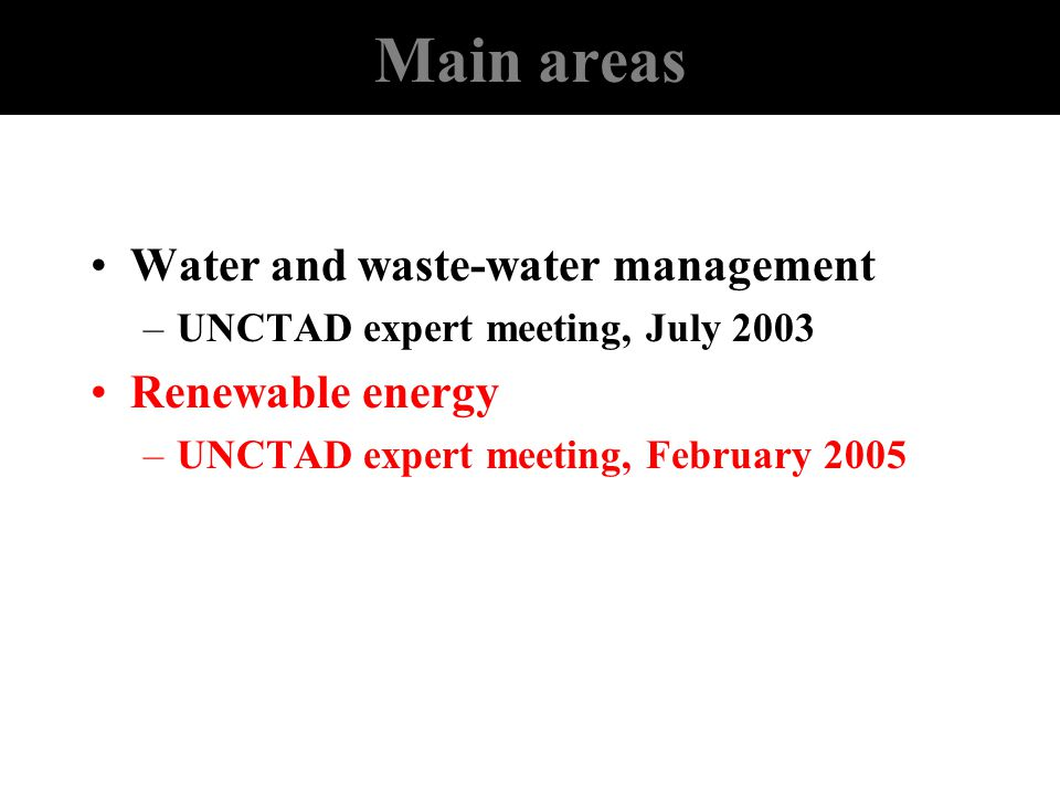 Main areas Water and waste-water management Renewable energy