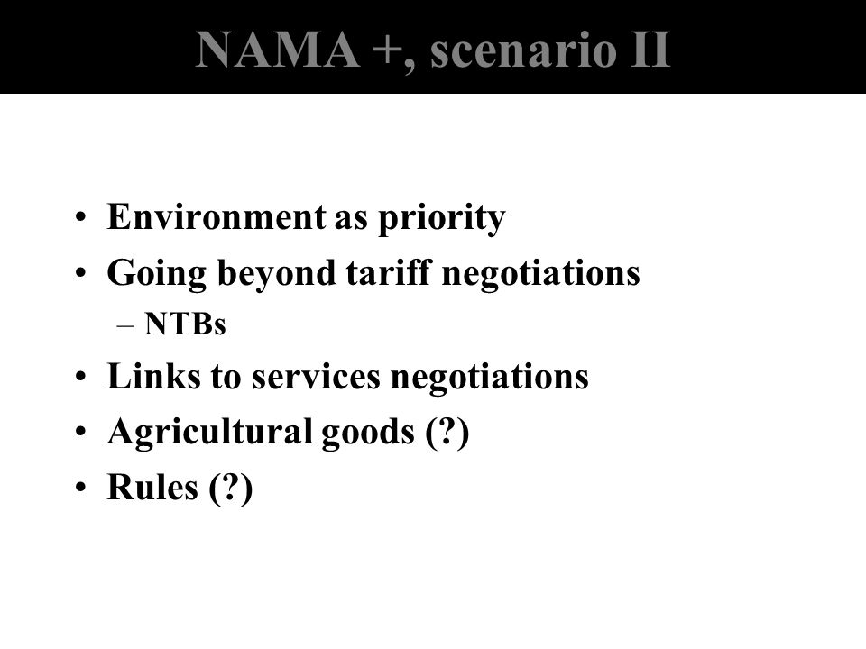 NAMA +, scenario II Environment as priority