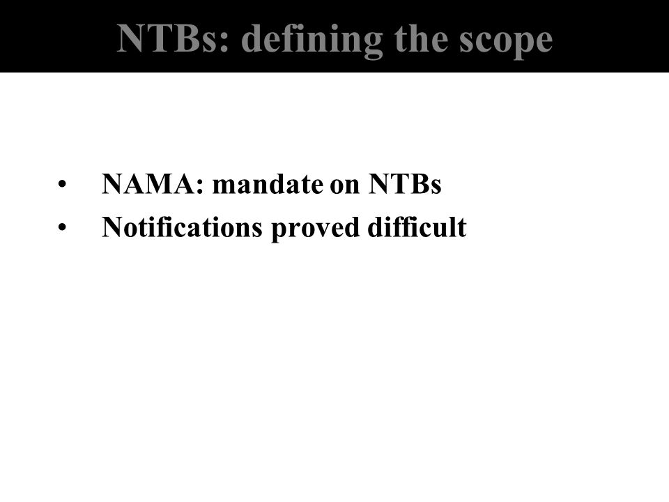 NTBs: defining the scope