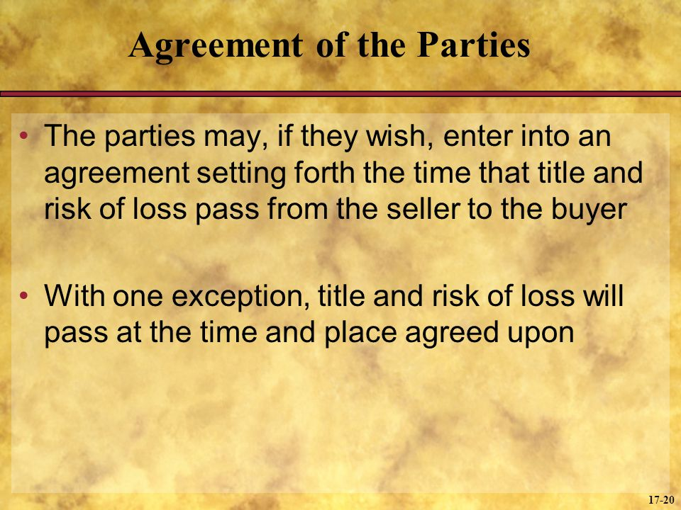 Agreement of the Parties