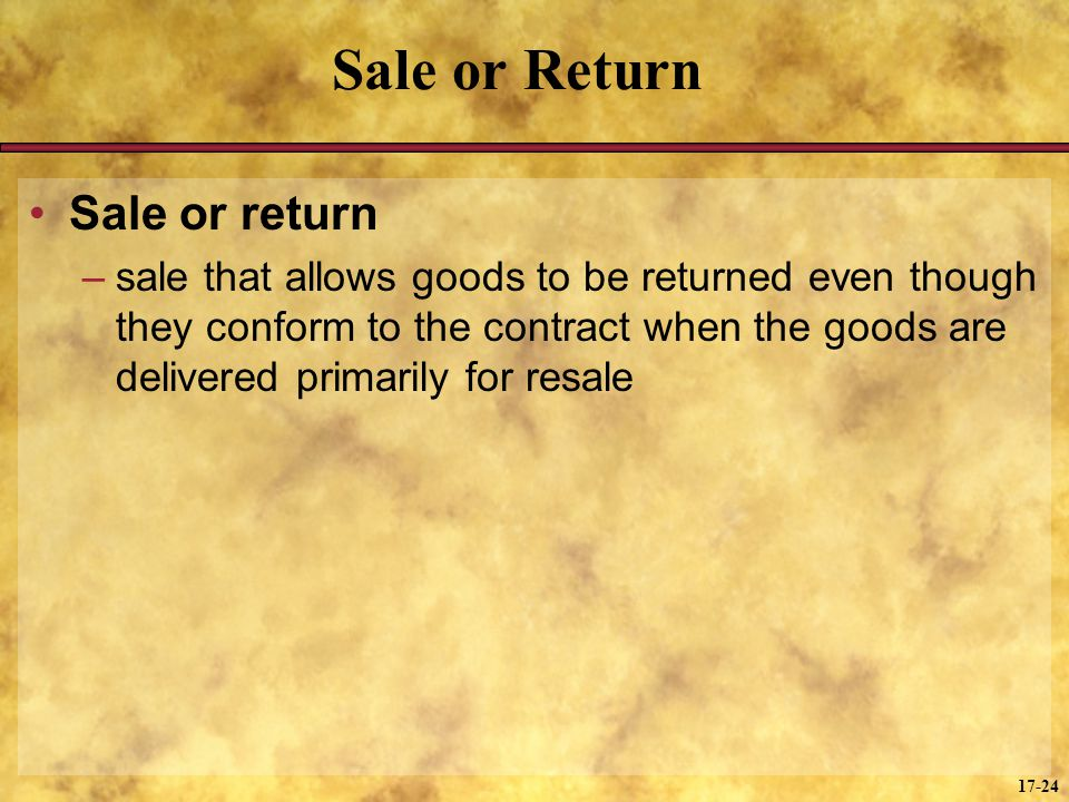Sale or Return Sale or return