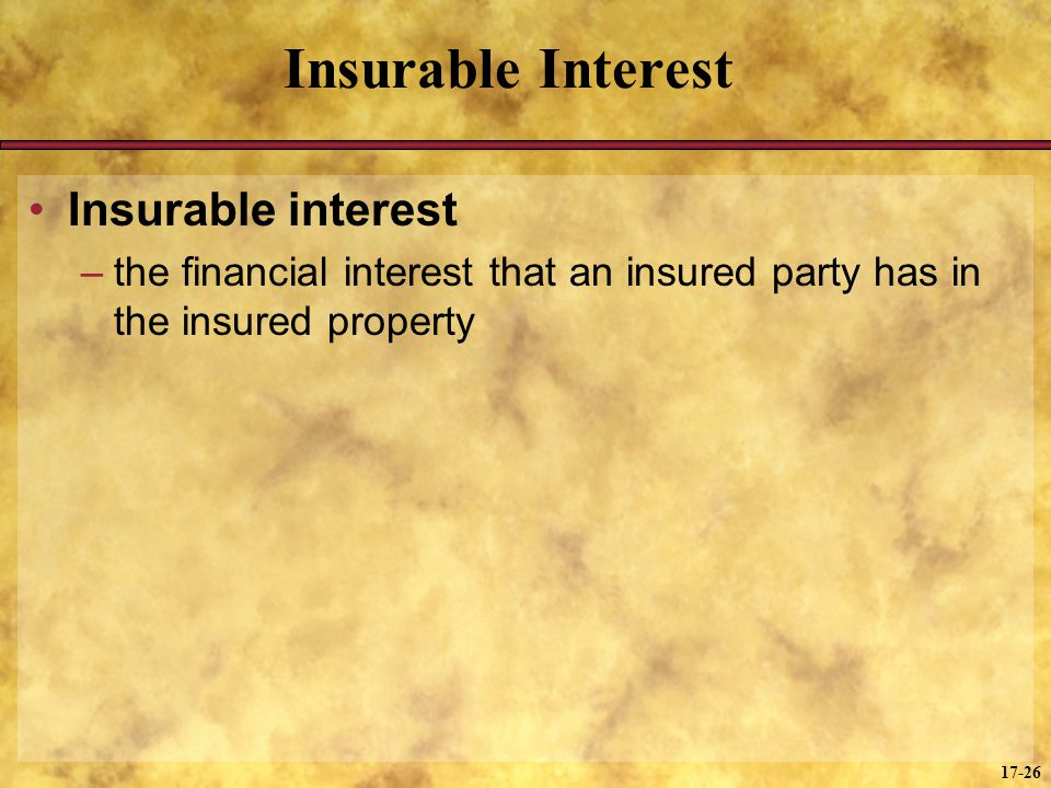 Insurable Interest Insurable interest