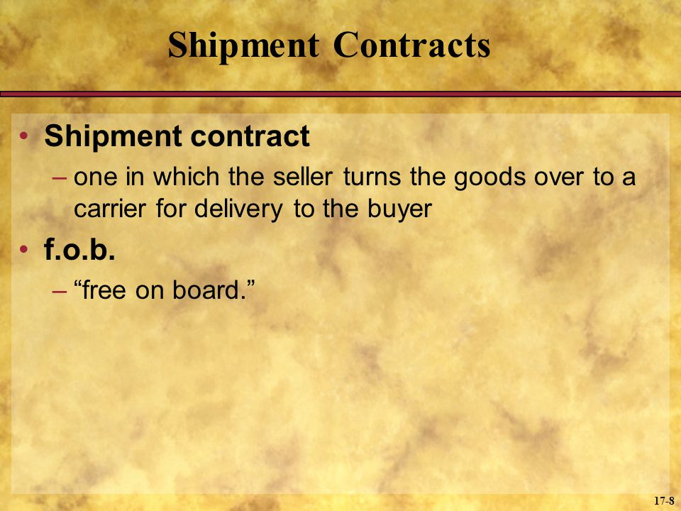 Shipment Contracts Shipment contract f.o.b.