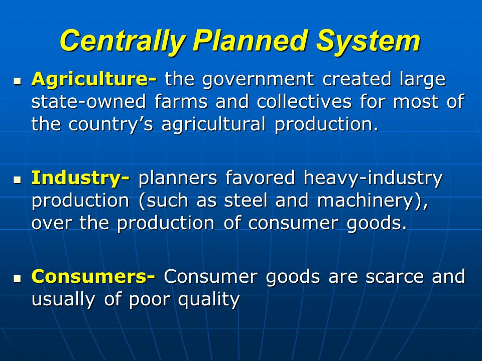 Centrally Planned System