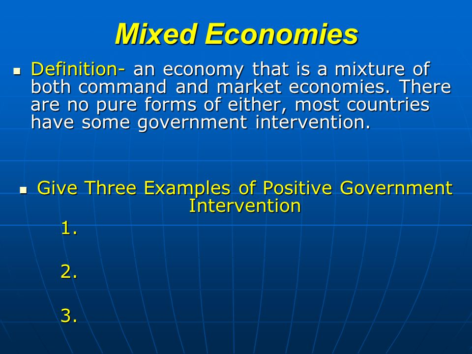 Give Three Examples of Positive Government Intervention