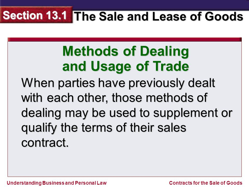 Methods of Dealing and Usage of Trade