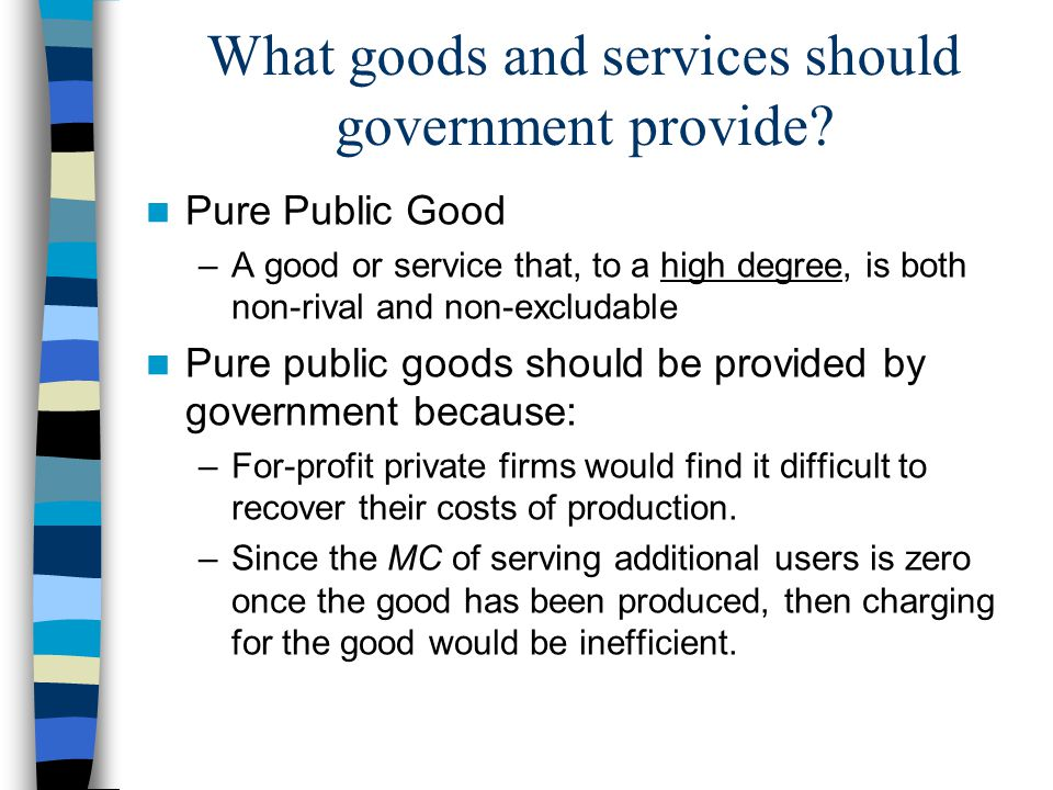 What goods and services should government provide