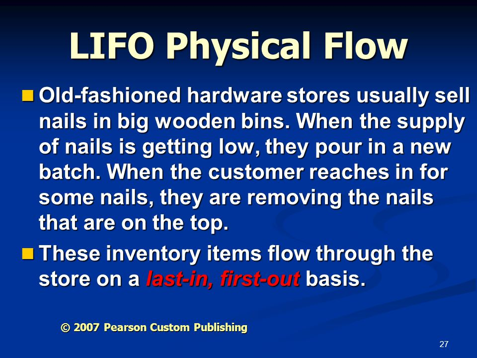 LIFO Physical Flow
