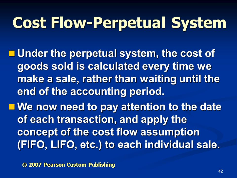 Cost Flow-Perpetual System
