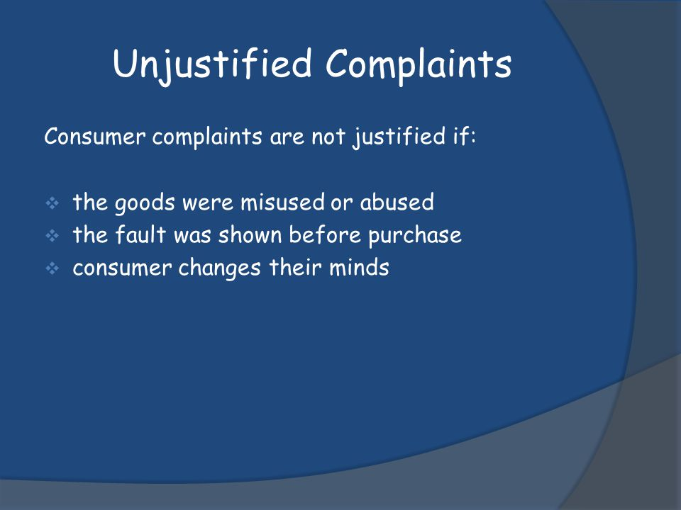 Unjustified Complaints